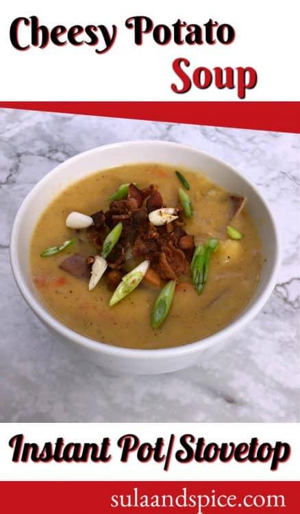 Instant Pot Cheesy Potato Soup Pin