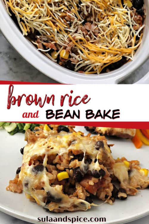 Pin for brown rice and bean bake