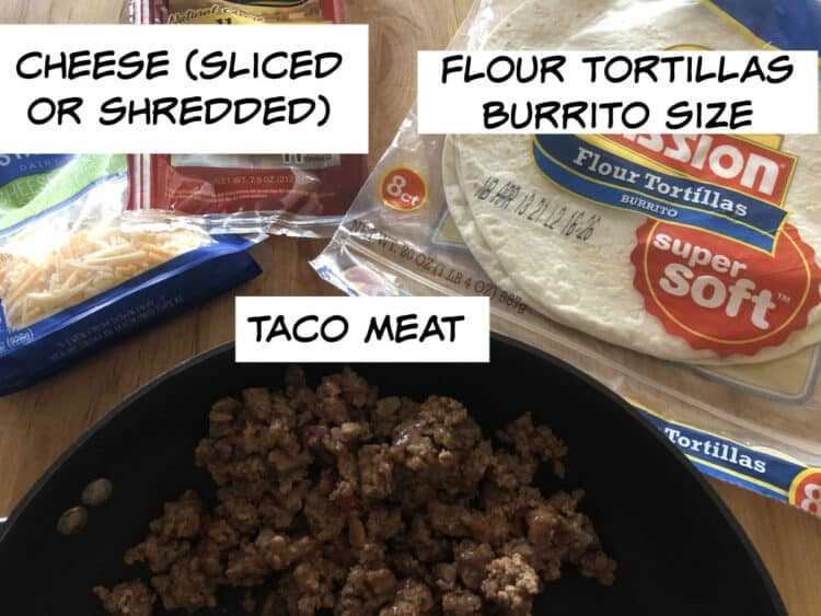 ingredients: taco meat, cheese, soft tortilla