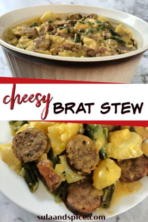 pin for cheesy brat stew