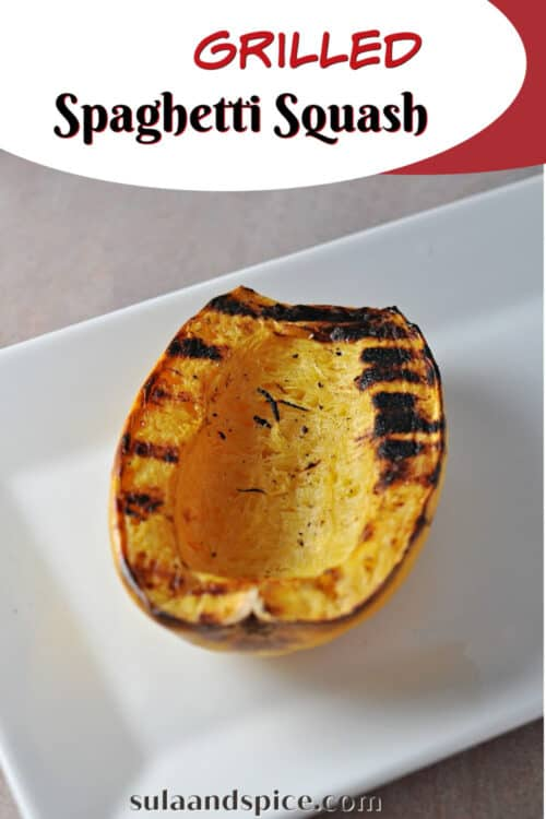 pin for grilled spaghetti squash