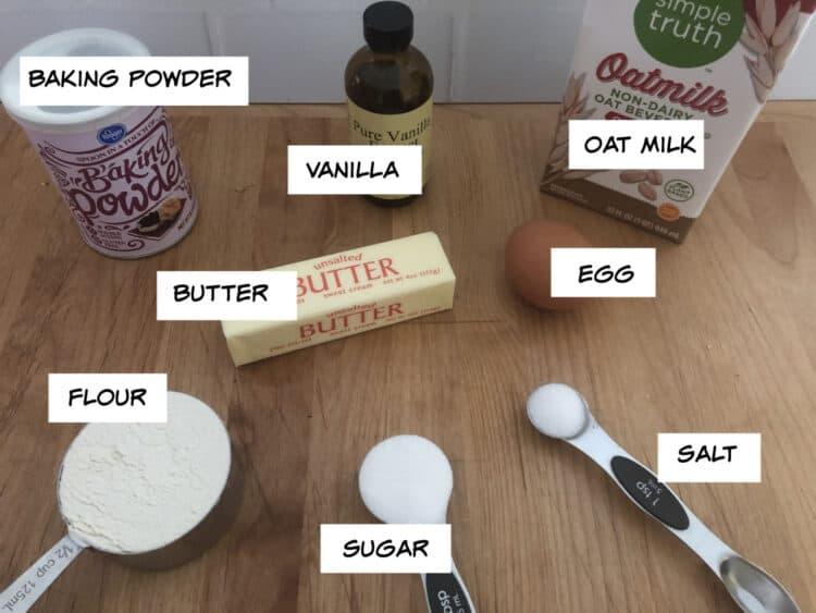 ingredients: oat milk, baking powder, vanilla, butter, egg, flour, sugar and salt
