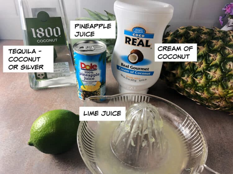 ingredients: tequila, pineapple juice, cream of coconut and lime juice